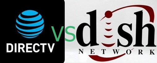 Dish Network VS DirecTV Satellite TV Service Providers