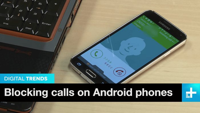How To Block A Phone Number On A Samsung Galaxy