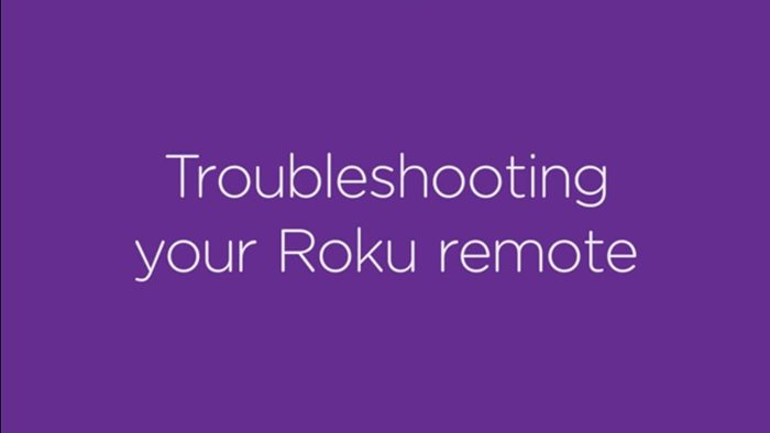 Roku Remote Not Working Troubleshooting Guides